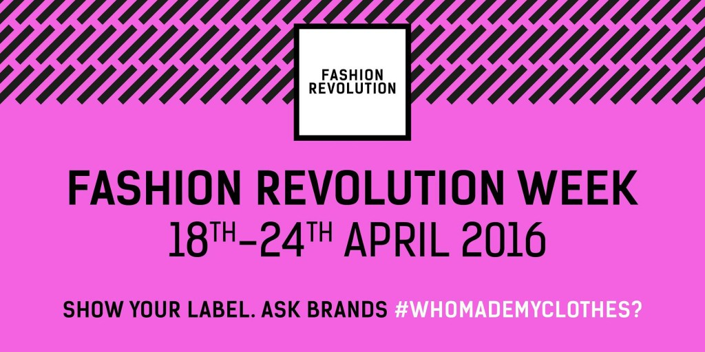 Fashion Revolution Week!