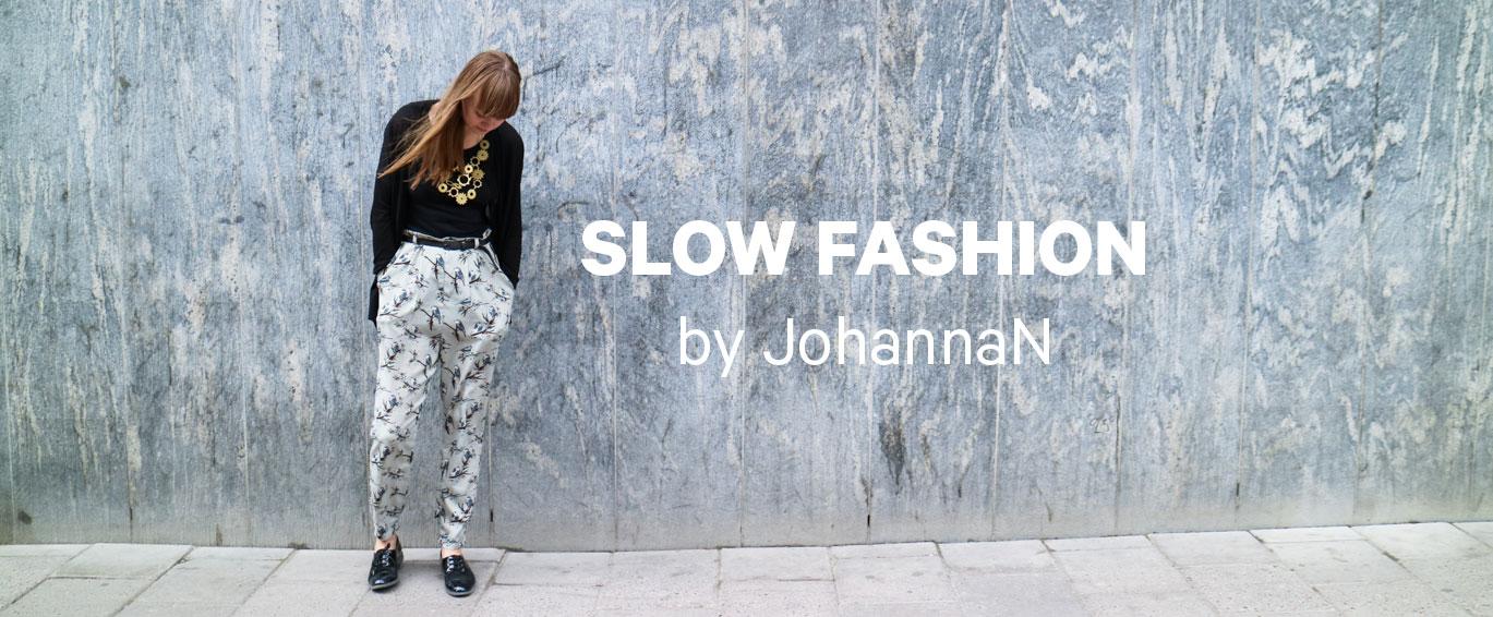 Slow Fashion by JohannaN - Slow Fashion by JohannaN – en blogg om hållbart mode och entreprenörskap