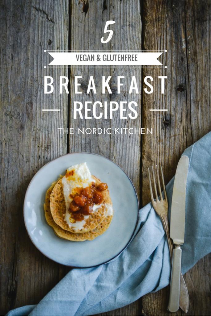 5 veganska och glutenfria frukostrecept