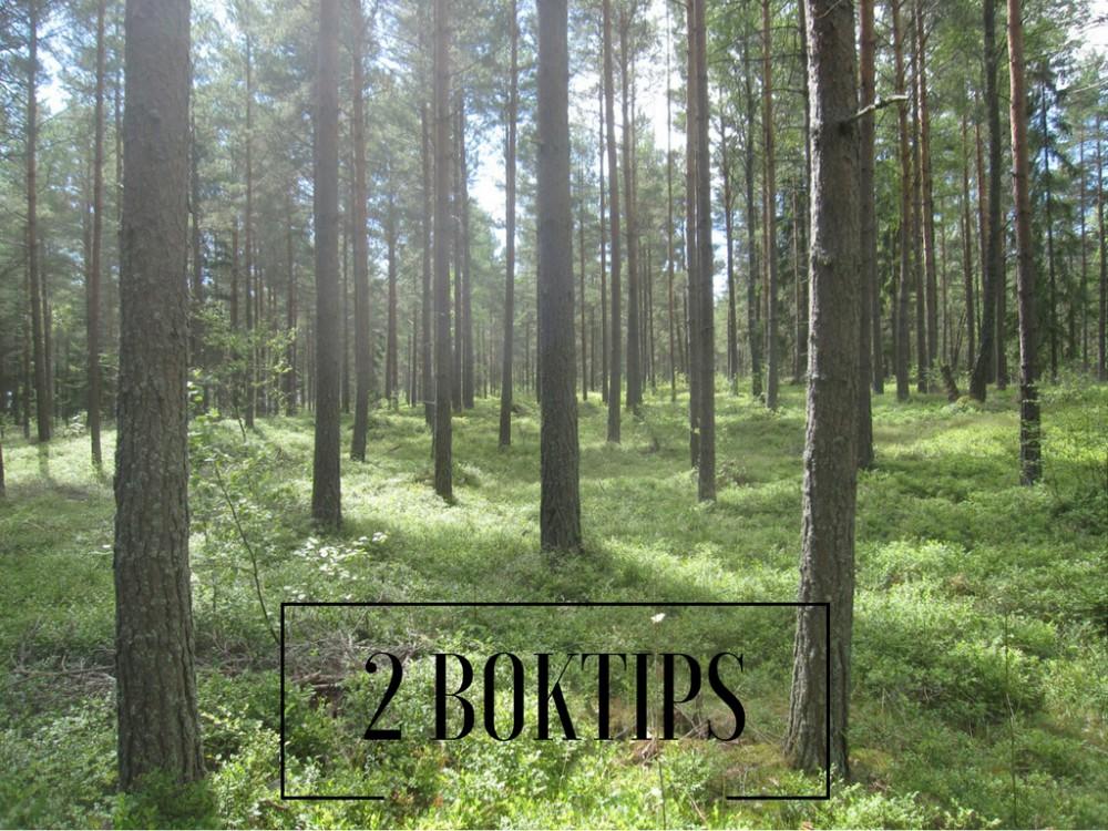2 boktips för skogstokiga